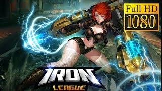 Iron League Game Review 1080P Official Dexint