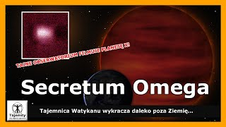 Secretum Omega – Tajemnica Watykanu wykracza daleko poza Ziemię…