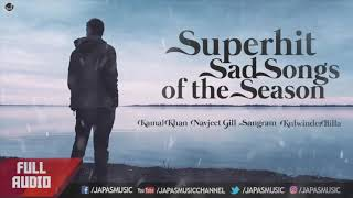 Super Hit Sad Songs of the Season | Sangram Hanjra