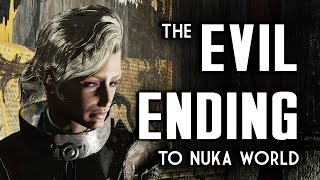 The Evil Ending to Nuka World & Why It's Evil - Fallout 4 Lore