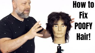 How to Fix POOFY Hair - TheSalonGuy