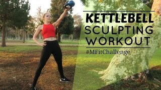 Kettlebell Sculpting Workout | Mfit by MFit
