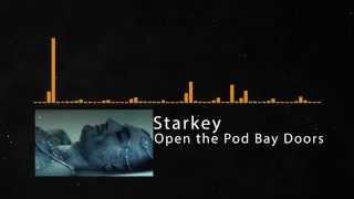 Starkey - Open the Pod Bay Doors )( JProd.