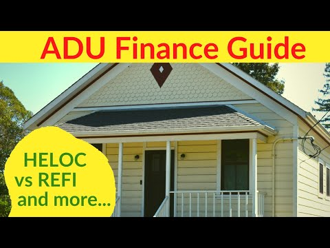 Finance ADU   Build Accessory Dwelling Units with a Cash Out Refinance?