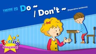 <span class='sharedVideoEp'>023</span> 可以做~ / 不可以做~ - 祈使句 Do~ / Don't~ - Imperative sentence