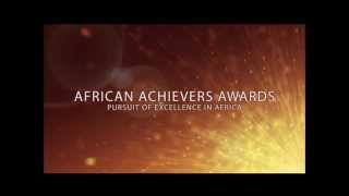 AFRICAN ACHIEVERS AWARDS 2013 MONTAGE