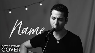 Name - Goo Goo Dolls (Boyce Avenue acoustic cover) on Spotify & Apple