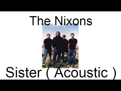 The nixons live at the 101x fest, austin, tx (1996) sister youtube.