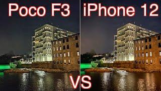Xiaomi Poco F3 VS Apple iPhone 12 Camera Comparison!
