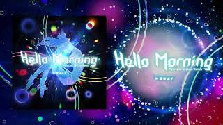 Kizuna AI - Hello,Morning(Pa's Lam System Remix)