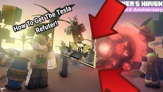Miner's Haven | How To get the Tesla Refuter