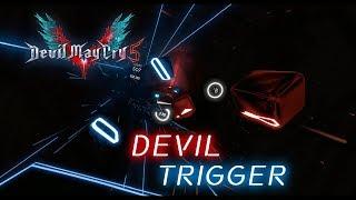 Beat Saber - Devil Trigger | Devil May Cry 5 OST Expert+