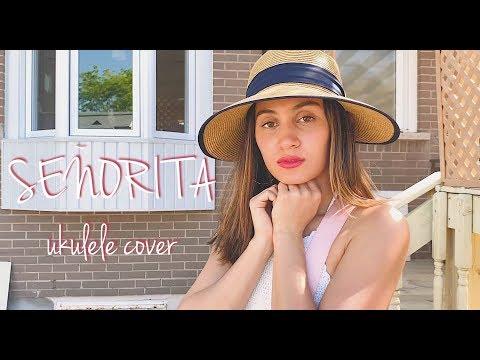 Download Download Senorita By Shawn Mendes Camila Cabello Ukulele