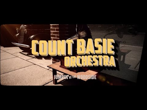 Count Basie and his Orchestra – Jumpin' at the Woodside