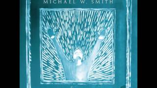 I Can Hear Your Voice by Michael W. Smith