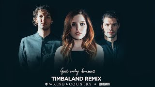 For King  Country  Echosmith God Only Knows Timbaland Remix