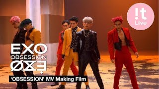 EXO 엑소 'Obsession' MV Making Film