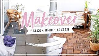 BALKON MAKEOVER - Unser kleines Paradies #nurwasichmag