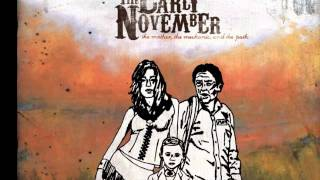 The Early November- I Don't Know How To Say This