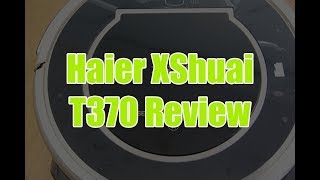 Haier XShuai T370 Review: Unboxing, Features and Cleaning Test