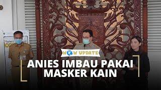 Gubernur DKI Jakarta Anies Baswedan Imbau Warganya untuk Pakai Masker Kain ketimbang Masker Medis