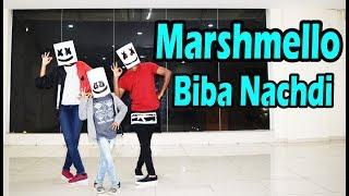 Biba Nachdi |  Marshmello  |  Song   Dance Choreography