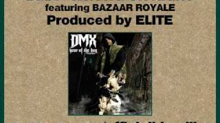 DMX - Wrong Or Right (I'm Tired) feat. Bazaar Royale
