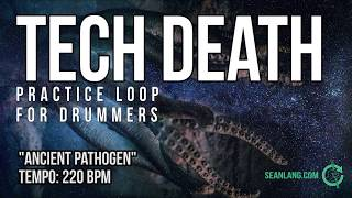 "Tech Death - Drumless Track for Drummers - ""Ancient Pathogen"""