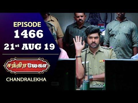 CHANDRALEKHA Serial | Episode 1466 | 21st Aug 2019 | Shwetha | Dhanush | Nagasri | Arun | Shyam