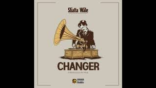 Shatta Wale   Changer (Audio Slide)