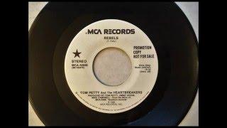 Rebels , Tom Petty & The Heartbreakers , 1985 Vinyl 45RPM