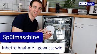 Teil 3: Inbetriebnahme Spülmaschine - Einen Geschirrspüler zum ersten mal nutzen