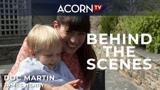 Acorn TV Exclusive   Doc Martin Behind the Scenes: Meeting James Henry