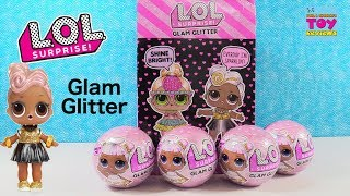 Glam Glitter LOL Surprise Doll Opening Series 2 Toy Review | PSToyReviews