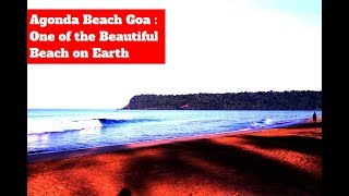 Agonda Beach : One of the Beautiful Beach on Earth