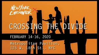 New York Encounter 2020 - Crossing The Divide