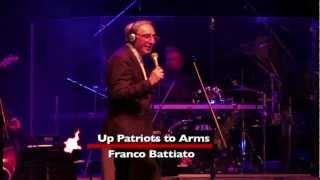 Up Patriots To Arms - Franco Battiato [MM58-08]