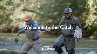 Welcome To The Catch | L.L.Bean