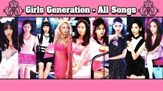 Girls' Generation [SNSD] (소녀시대) All Songs & Album Compilation [KOREAN SONGS]