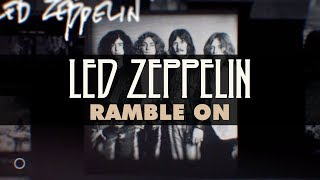 Led Zeppelin - Ramble On (Official Audio)