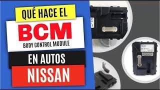 🔑🚘Por qué es IMPORTANTE el BCM [Body Control Module] en Autos Nissan para Programar Llaves.