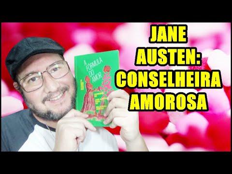 CONSELHOS DE JANE AUSTEN PARA O AMOR