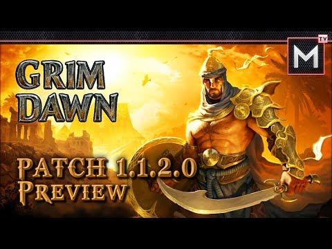 Grim Dawn - Patch v1.1.2.0 Recap - New Update