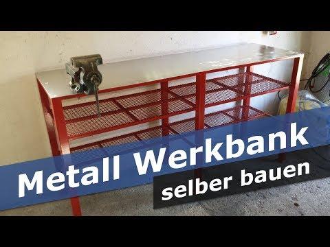 Metall Werkbank selber bauen - DIY - Werkstatt Tisch