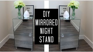 DIY MIRRORED NIGHTSTAND /  END TABLE UNDER $50