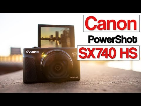 Canon PowerShot SX740 HS review   your next vlogging camera?   travel camera with 4K video