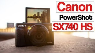 Canon PowerShot SX740 HS review | your next vlogging camera? | travel camera with 4K video