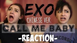 "EXO - ""Call Me Baby"" (Chinese Ver.) MV REACTION"