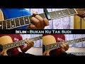 Download Video Iklim - Bukan Ku Tak Sudi (Instrumental/Full Acoustic/Guitar Cover)