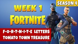 Fortnite Season 4 Week 1 Challenges - All FORTNITE Letters and Tomato Town Treasure Map Locations